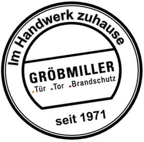 50 Jahre Gröbmiller Türautomatik, Tore und Antriebe!